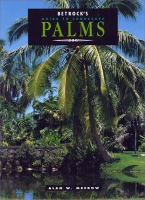 Betrock's Guide to Landscape Palms