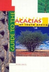 Guide to the Acacias of South Africa