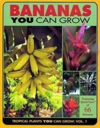 Bananas you can grow