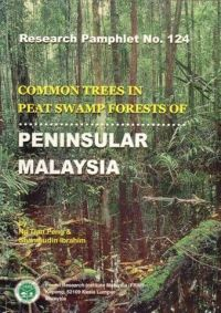 Common Trees in Peat Swamp Forest of Peninsular Malaysia