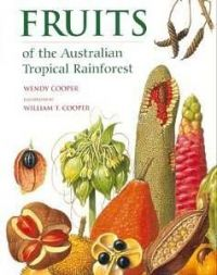 Fruits of the Australian Tropical Rainforest