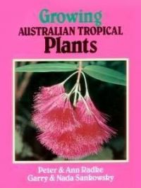 Growing Australian Tropical Plants