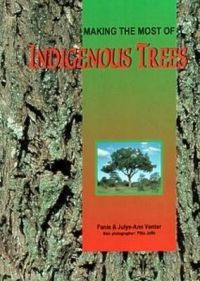 Making most of Indigenous Trees