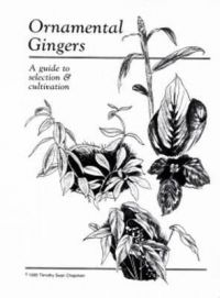 Ornamental Gingers - A Guide to Selection & Cultivation
